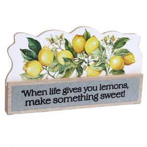 When Life Gives You Lemons Tabletop Plaque